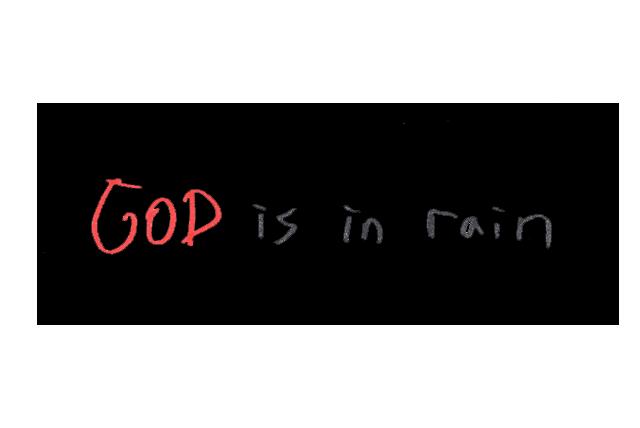 10-god-is-in-rain-black